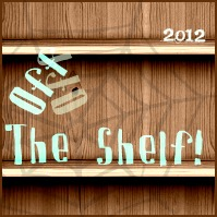 Off the Shelf 2012